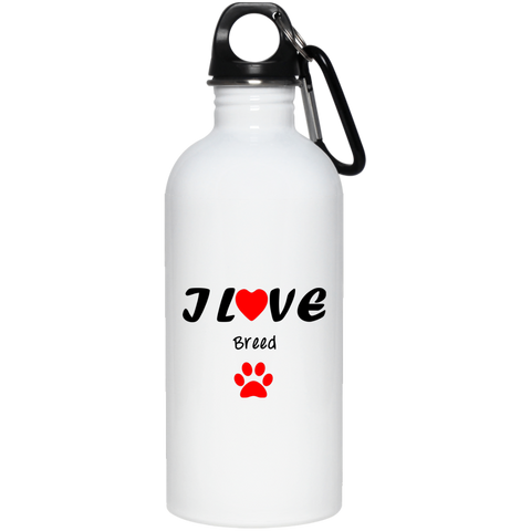 Image of I love [insert your text] oz. Stainless Steel Water Bottle
