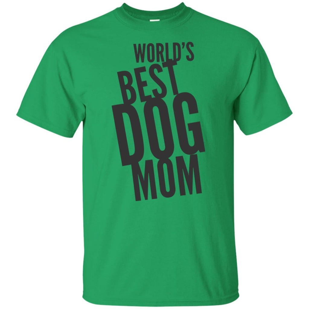 Word's Best Dog Mom  Cotton T-Shirt