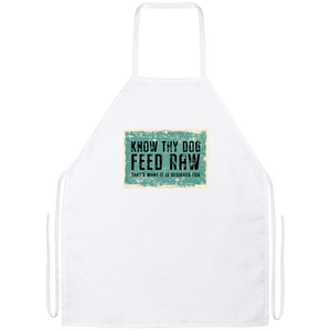 Know Thy Dog Feed Raw Apron