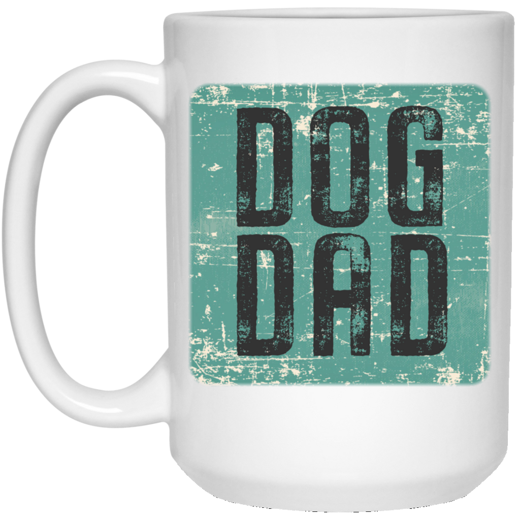 Dog dad 15 oz. White Mug