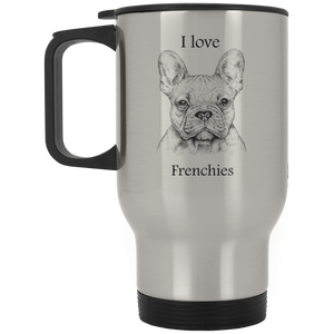 I love Frenchies Silver Stainless Travel Mug