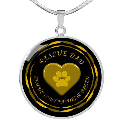 Image of Rescue Dad - My Favorite Breed is Rescue - Luxury Necklace in Silver or Gold