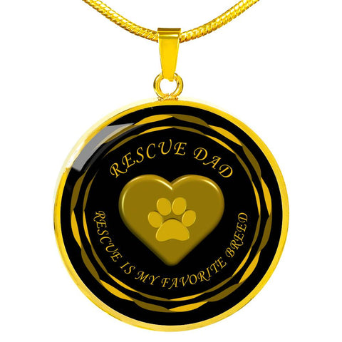 Rescue Dad - rescue is my favorite breed | Luxury Necklase in gold or silver