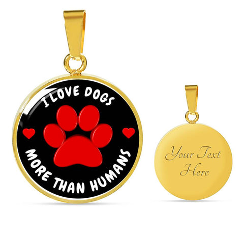 Image of I love Dogs more than humans | Luxury Necklace