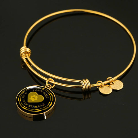 Image of I love dogs more than humans | Luxury Bangle in silver or gold.