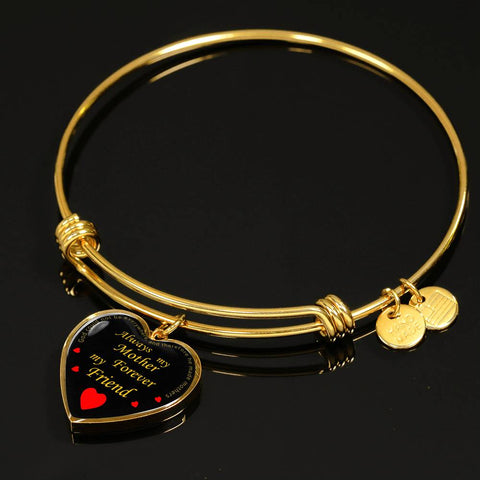Image of Always my mother forever my friend | Heart Shaped Silver or Gold Bangle