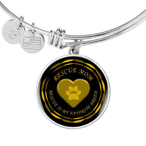 Rescue Mom - Rescue is My favorite Breed | Luxury Bangle in Gold or Silver