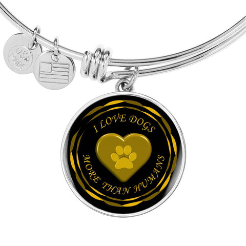 I love dogs more than humans | Luxury Bangle in silver or gold.