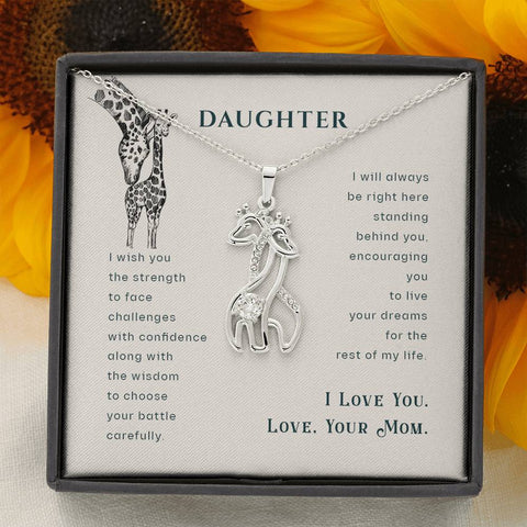 To My Daughter Giraffe Pendant - I will Always be Here Standing Behind You