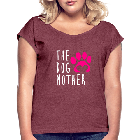 The Dog Mother Women's Roll Cuff T-Shirt - heather burgundy