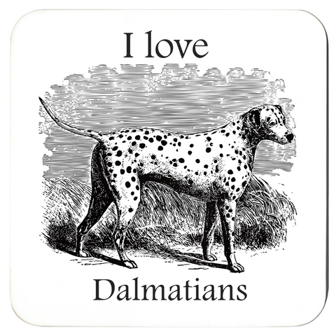 Image of I love Dalmatians Coasters - Great Gift fro Dalmatian Lovers. Pack of 4 or 6