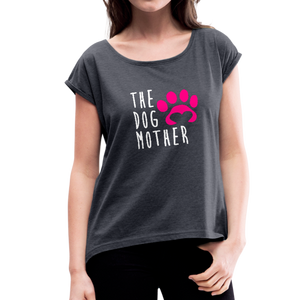 The Dog Mother Women's Roll Cuff T-Shirt