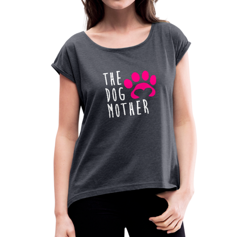 The Dog Mother Women's Roll Cuff T-Shirt - navy heather