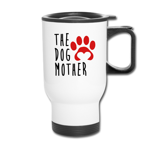 Image of The Dog Mother Travel Mug - white