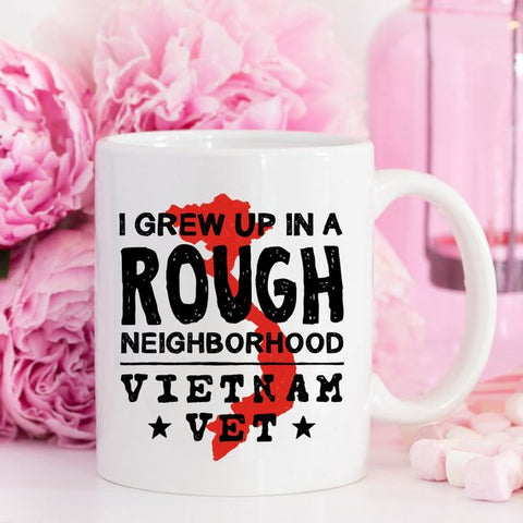 Image of Vietnam Veteran Coffee Mug - I Grew Up In A Rough
