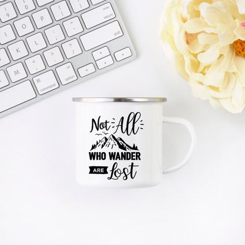Image of Not All Who Wander Are Lost Enamel Mug Wanderlust
