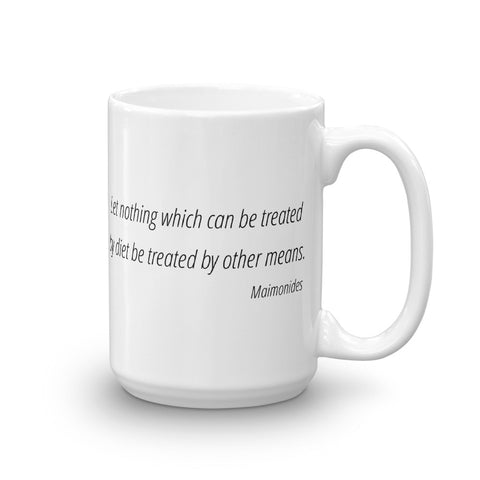 Image of Let nothing that can be treated by diet be treated by other means - Mug