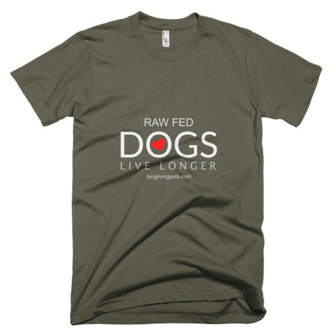 Image of Raw Fed Dogs Live Longer - Short sleeve men's t-shirt