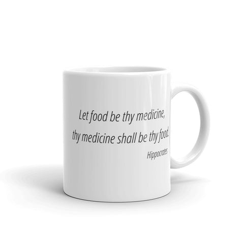 Image of Let food be thy medicine, thy medicine shall be thy food -  Mug