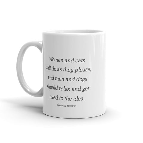 Image of Women and cats will do as they please - Mug