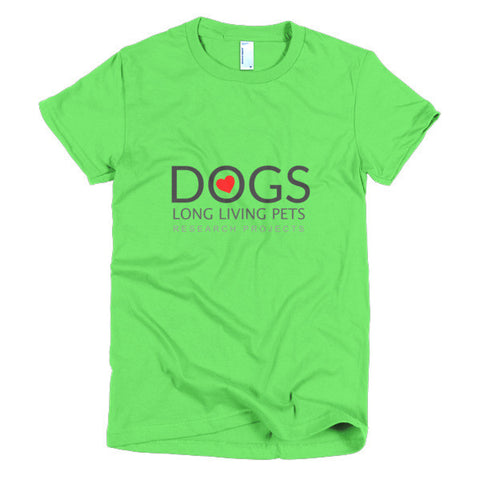 Image of Long Living Pets Research Projects Love Dogs Short sleeve women's t-shirt