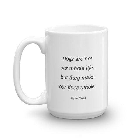 Image of Dogs are not our whole life - Mug