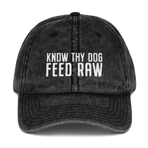 Image of Know Thy Dog Feed Raw - Vintage Cotton Twill Cap