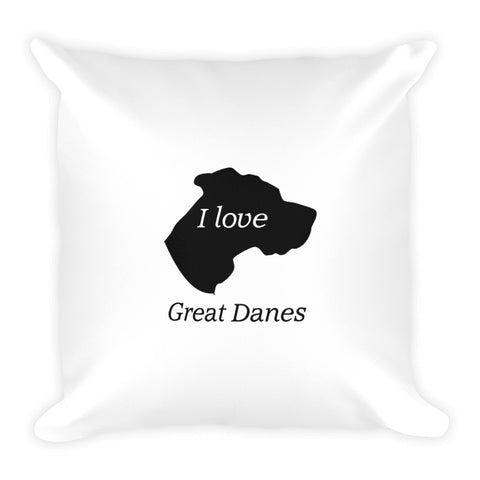 I love Great Danes Square Pillow