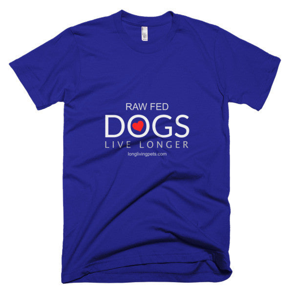 Raw Fed Dogs Live Longer - Short sleeve men's t-shirt