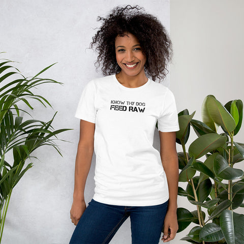 Image of Know Thy Dog Feed Raw Short-Sleeve Unisex T-Shirt