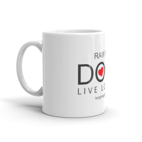 Image of Raw Fed Dogs Live Longer Mug