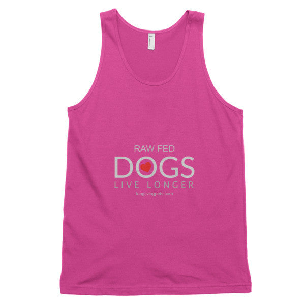 Classic tank top (unisex) - Raw Fed Dogs Live Longer