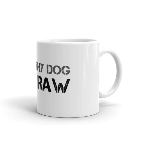 Image of Know Thy Dog Feed Raw - Mug