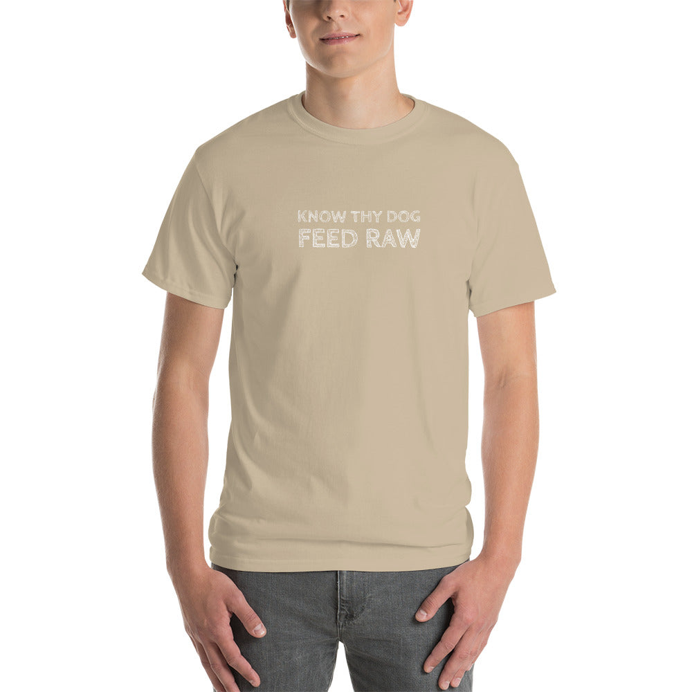 Know Thy Dog Feed Raw - Short-Sleeve T-Shirt
