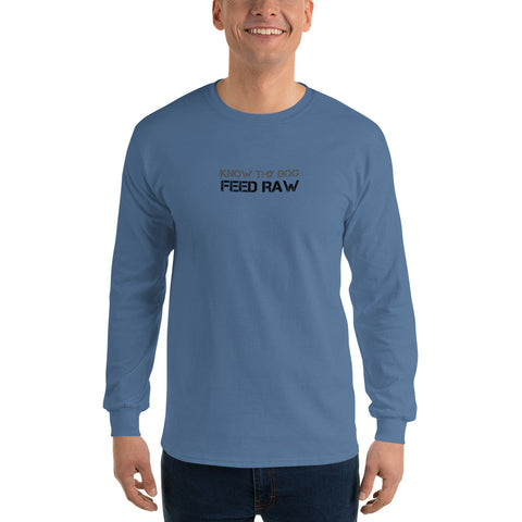 Image of Know Thy Dog Feed Raw - Long Sleeve T-Shirt