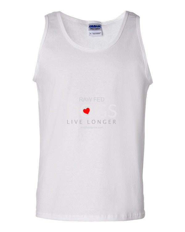 Tank top - Raw Fed Dogs Live Longer