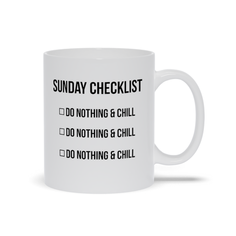 Sunday Checklist, Do Nothing, Mugs