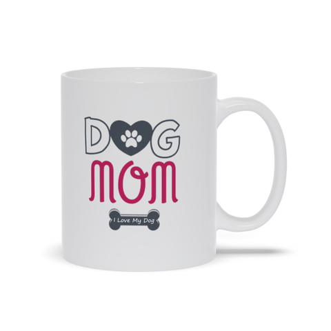 Image of Dog Mom I love My Dog Mugs