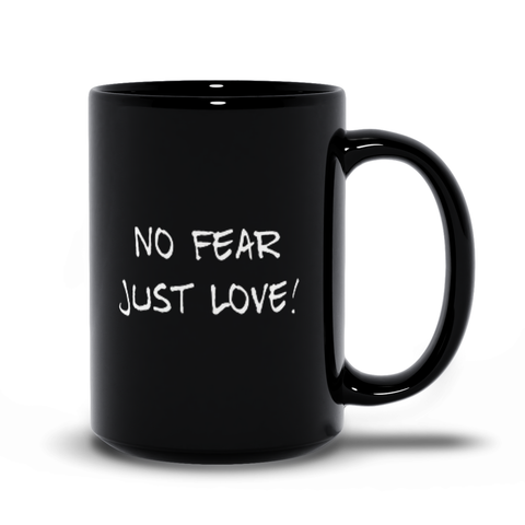 Image of No Fear Just Love Black Mug