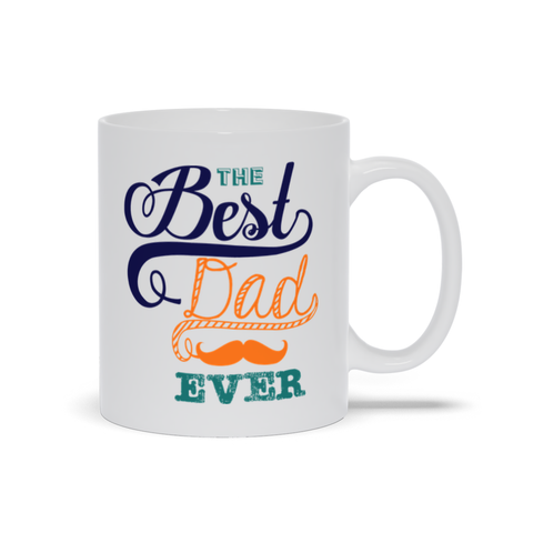 Image of Best Dad Ever Mugs Mugs