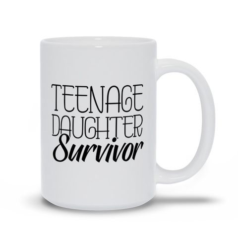 Image of Teenage Daughter Survivor Mugs