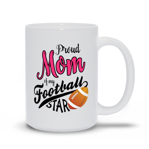 Image of Proud Mom of a Football Star Mugs