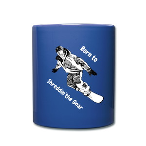 Born to Steeze - Snowboarders Mug