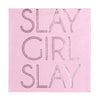 Slay Girl Slay Cocktail Napkin