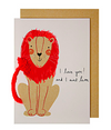 I Ain't Lion Valentine's Greeting Card