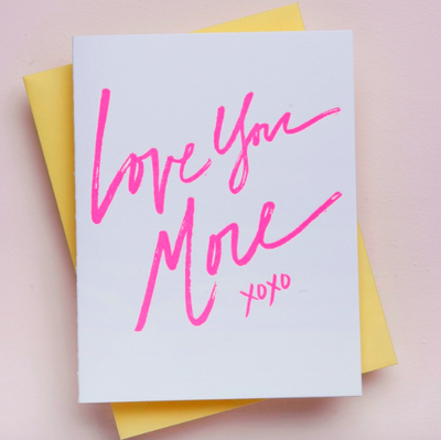 Love You More Letterpress Card