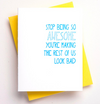Stop Being So Awesome Letterpress Card