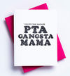 PTA Gangsta Mama Letterpress Card