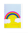 """Sunny Skies Ahead"" Rainbow Card"