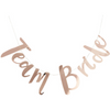 """Team Bride"" Rose Gold Script Banner"